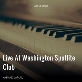 Live At Washington Spotlite Club