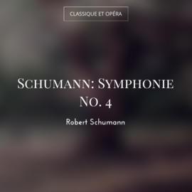 Schumann: Symphonie No. 4