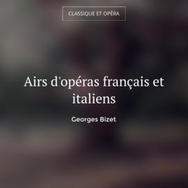 Airs d'opéras français et italiens