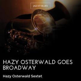 Hazy Osterwald Goes Broadway