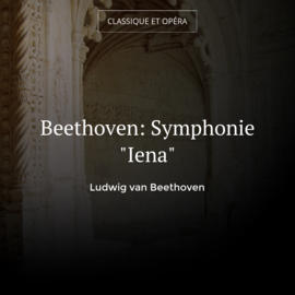 "Beethoven: Symphonie ""Iena"""