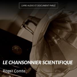 Le chansonnier scientifique