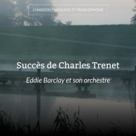 Succès de Charles Trenet