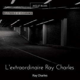 L'extraordinaire Ray Charles