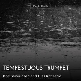 Tempestuous Trumpet