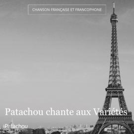 Patachou chante aux Variétés