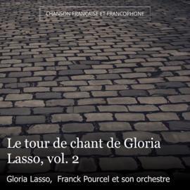 Le tour de chant de Gloria Lasso, vol. 2