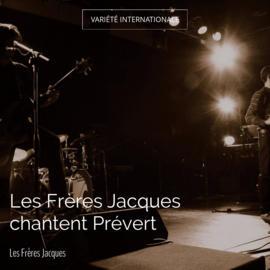 Les Frères Jacques chantent Prévert