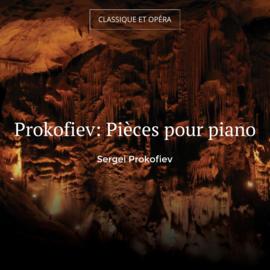 Prokofiev: Pièces pour piano