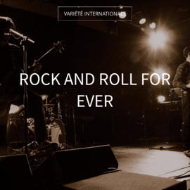 Rock and Roll for Ever
