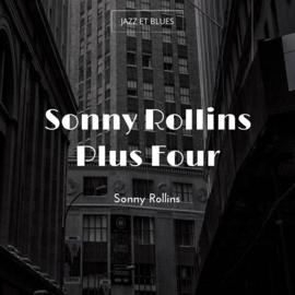 Sonny Rollins Plus Four