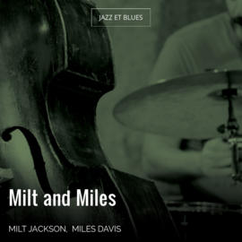 Milt and Miles