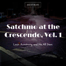 Satchmo at the Crescendo, Vol. 1