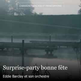 Surprise-party bonne fête
