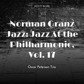 Norman Granz Jazz: Jazz At the Philharmonic, Vol. 17