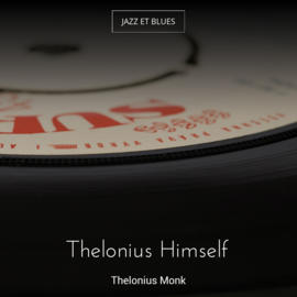 Thelonius Himself