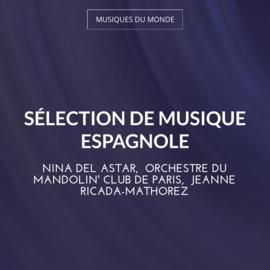 Sélection de musique espagnole