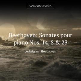 Beethoven: Sonates pour piano Nos. 14, 8 & 23