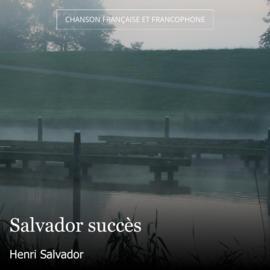 Salvador succès