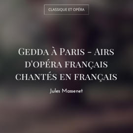 Gedda à Paris - Airs d'opéra français chantés en français