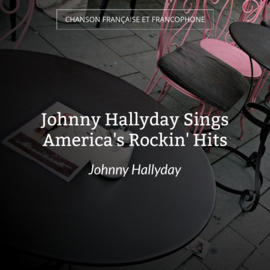 Johnny Hallyday Sings America's Rockin' Hits