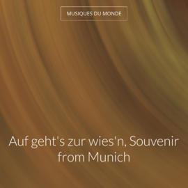 Auf geht's zur wies'n, Souvenir from Munich