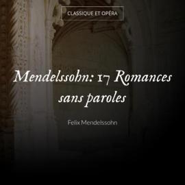 Mendelssohn: 17 Romances sans paroles