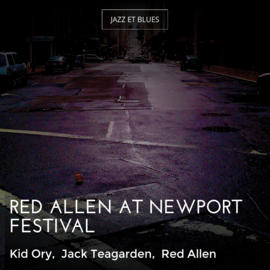 Red Allen At Newport Festival