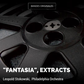 """Fantasia"", Extracts"