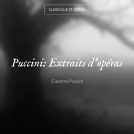 Puccini: Extraits d'opéras