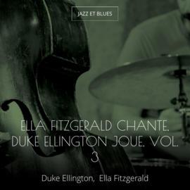 Ella Fitzgerald chante, Duke Ellington joue, vol. 3