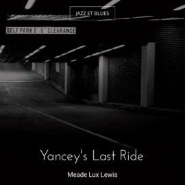 Yancey's Last Ride