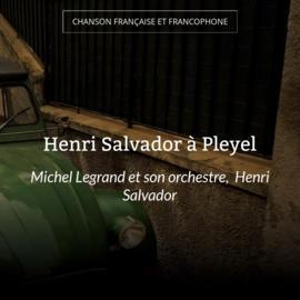 Henri Salvador à Pleyel
