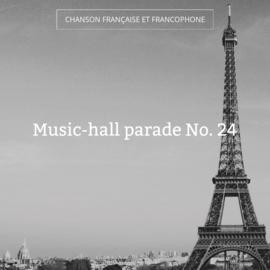 Music-hall parade No. 24
