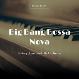 Big Bang Bossa Nova