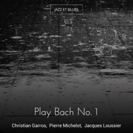 Play Bach No. 1