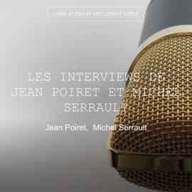 Les interviews de Jean Poiret et Michel Serrault