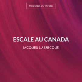 Escale au Canada