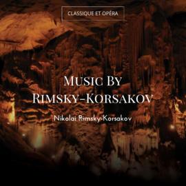 Music By Rimsky-Korsakov