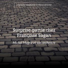 Surprise-partie chez Françoise Sagan