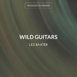 Wild Guitars