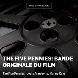 The Five Pennies: Bande originale du film