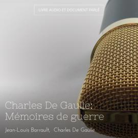 Charles De Gaulle: Mémoires de guerre