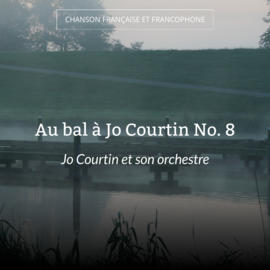 Au bal à Jo Courtin No. 8