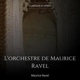 L'orchestre de Maurice Ravel
