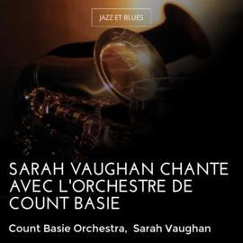 Sarah Vaughan chante avec l'orchestre de Count Basie