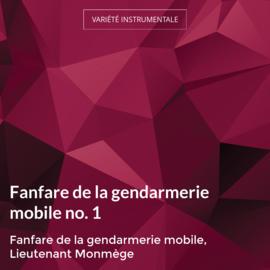 Fanfare de la gendarmerie mobile no. 1