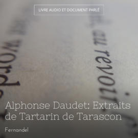 Alphonse Daudet: Extraits de Tartarin de Tarascon