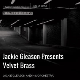 Jackie Gleason Presents Velvet Brass