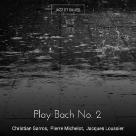 Play Bach No. 2